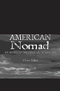 American Nomad: Chapter 1 & 2: Poetry With A Vision