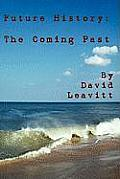 Future History: The Coming Past
