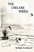 The Useless Weed: None