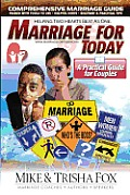 Marriage for Today: A Practical Guide for Couples