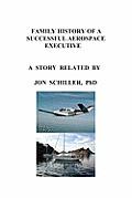 Family History of a Successful Aerospace Executive