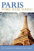 Paris: While We're Young