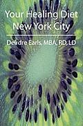 Your Healing Diet New York City