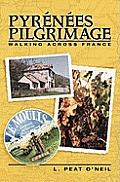 Pyrenees Pilgrimage: Walking Across France