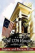 The 1774 House and Other Stories