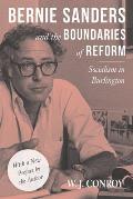 Bernie Sanders & the Boundaries of Reform Socialism in Burlington