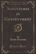 Adventures in Contentment (Classic Reprint)