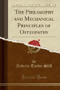 Philosophy & Mechanical Principles of Osteopathy