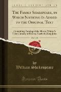 The Family Shakspeare, in Which Nothing Is Added to the Original Text, Vol. 3 of 8: Containing Taming of the Shrew; Winter's Tale; Comedy of Errors; M