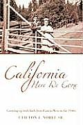 California Here We Come: Growing Up with Faith from East to West in the 1940s