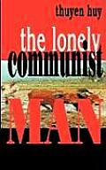 The Lonely Communist Man