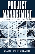 Project Management: Lessons from the Field
