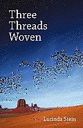 Three Threads Woven
