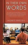 In Their Own Words: How Simply Asking Adult English as a Second Language Students How They Preferred to Learn How to Speak and Write in En