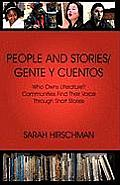 People and Stories / Gente y Cuentos: Communities Find Their Voice Through Short Stories