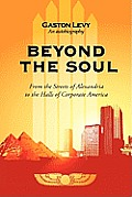 Beyond the Soul: From the Streets of Alexandria to the Halls of Corporate America