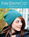 Easy Crochet Weekend 30 Quick Projects to Make & Wear