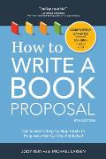 How to Write a Book Proposal 5th Edition The Complete Guide to Securing a Book Deal