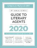 Guide to Literary Agents 2020 The Most Trusted Guide to Getting Published