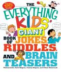 Everything Kids Giant Book of Jokes Riddles Brain Teasers