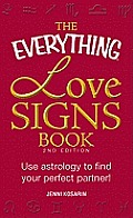 Everything Love Signs Book Use Astrology to Find Your Perfect Partner