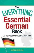 Everything Essential German Book All You Need to Learn German in No Time