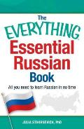 Everything Essential Russian Book All You Need to Learn Russian in No Time