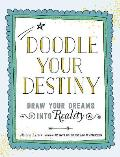 Doodle Your Destiny Draw Your Dreams into Reality