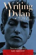 Writing Dylan: The Songs of a Lonesome Traveler