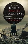 Utopia and Its Discontents: Plato to Atwood