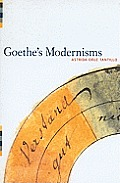 Goethe's Modernisms