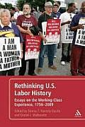 Rethinking U.S. Labor History