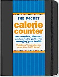 Pocket Calorie Counter 2012 Edition The Complete Discreet & Portable Guide for Managing Your Health
