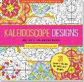Kaleidescope Adult Coloring Book (31 Stress-Relieving Designs)