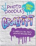 Photo Doodles Graffiti Complete The Photo Creative Drawing Book