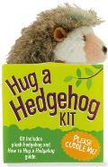 Rescue Kit: Hug a Hedgehog