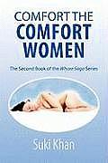 Comfort the Comfort Women