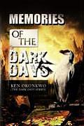 Memories of the Dark Days