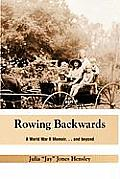 Rowing Backwards