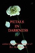 Petals in Darkness