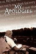 My Apologies