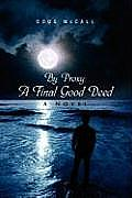 By Proxy: A Final Good Deed