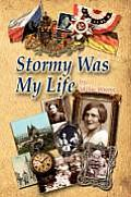 Stormy Was My Life