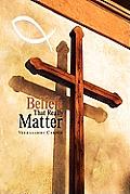 Beliefs That Really Matter