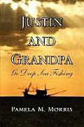 Justin and Grandpa Go Deep Sea Fishing