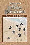 Adventures of the Littlest Hatchling