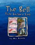 The Bell That Couldn't Sing