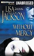 Without Mercy Unabridged