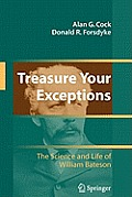 Treasure Your Exceptions: The Science and Life of William Bateson