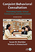 Conjoint Behavioral Consultation Promoting Family School Connections & Interventions